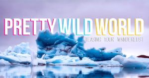 pretty wild world a visual travel blog