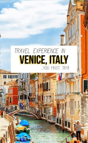 venice travel experience | Top romantic destination | Architectural marvel | Iconic city | Venice highlights | Venice apartment rentals