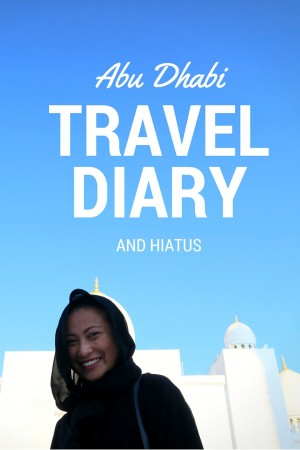 abu dhabi travel diary and hiatus