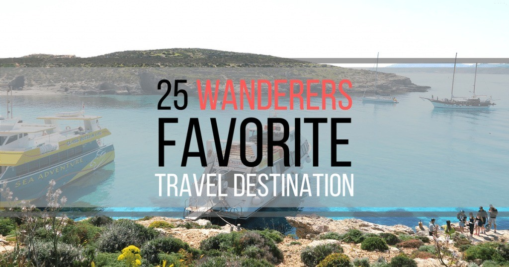 25 Wanderers Share Their Favorite Travel Destination