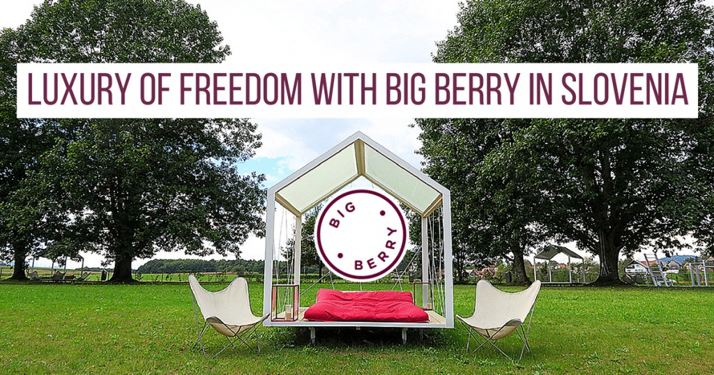 GLAMPING: Luxury of Freedom with BIG BERRY