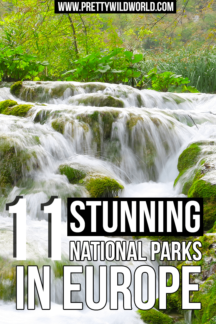 Stunning National Parks in Europe? Plan your next adventure dream holiday in these national parks! Read now and feel inspired or pin for later!
