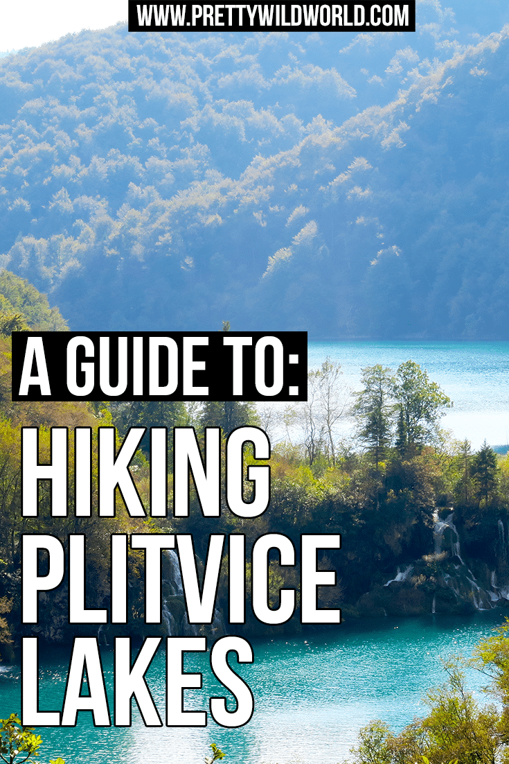 Want to visit Plitvice Lakes National Park? Hike this beautiful UNESCO World Heritage Site in Croatia! Check my guide or pin this for later!