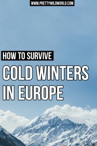 FREE CHECKLIST INCLUDED!!! Do you want to visit Europe in Winter but afraid you'll freeze your ass off? Then check out this survival 101: Winter in Europe.