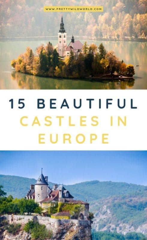 Castles in Europe | Looking for something interesting and historical to see in Europe other than its usual tourist attractions? Learn a bit of history and find out what are the top castles in Europe! #europe #castles #palace #traveldestinations #traveltips #bucketlisttravel #travelideas #travelguide #amazingdestinations #traveltheworld