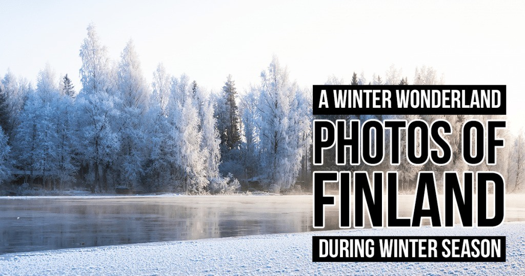 20 Mesmerizing Winter Wonderland Photos of Finland