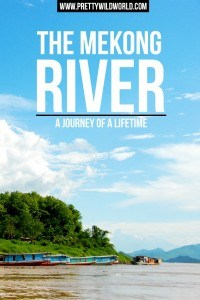 Travel to The Mekong River – A Journey of a Lifetime