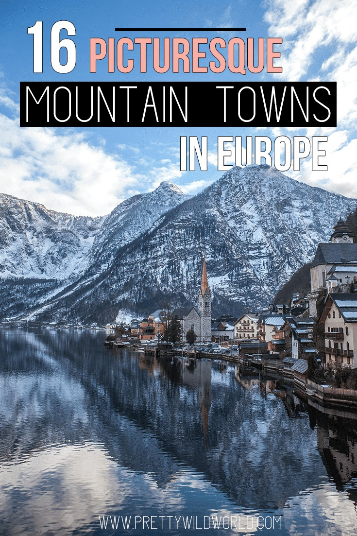 Picturesque mountain towns in Europe | Europe destinations | Travel bucket list | Places to visit in Europe | Unique destinations | Beautiful places in the world | Countries to visit in Europe