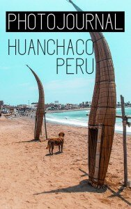 Somewhere out there is Huanchaco