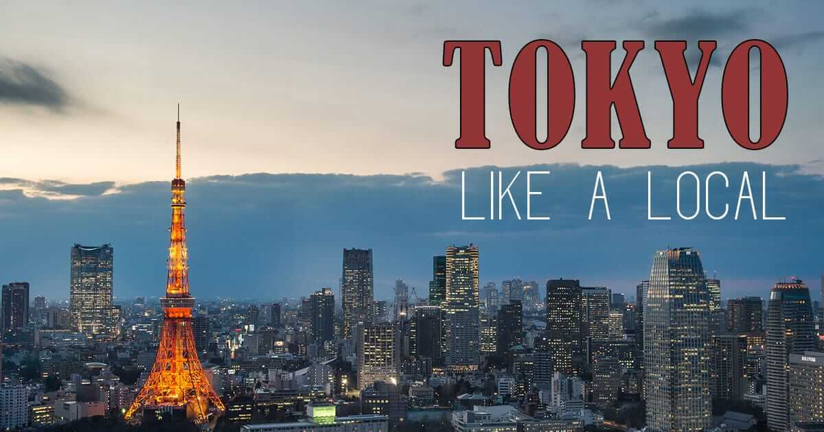 Things To Do in Japan: Tokyo Like a Local