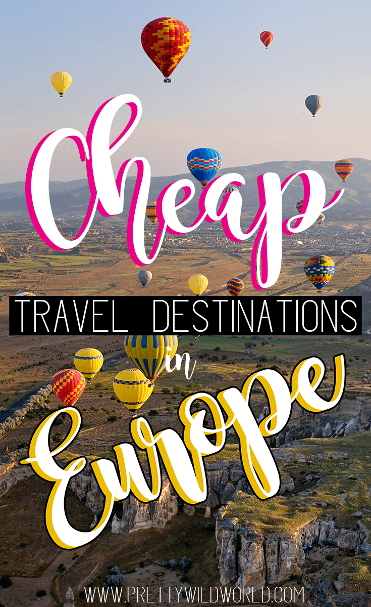 Top 20 cheap countries in europe to visit for shoestring for Countries in europe to visit