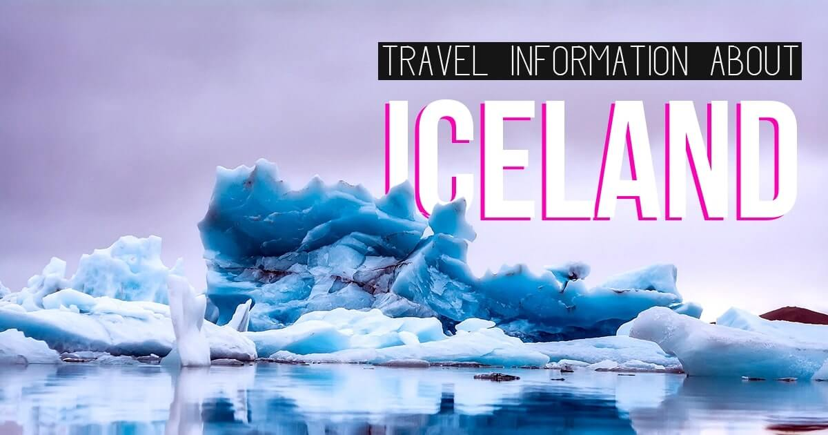 Things You Must Know Before Your Trip to Iceland – Travel Informations