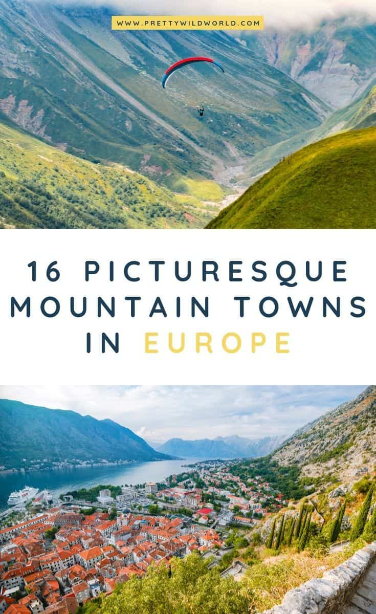Mountain towns in Europe | Looking for picturesque places to visit in Europe for its aesthetic, beauty, and landscape? Read this post now or pin it for later read! #traveldestinations #traveltips #bucketlisttravel #travelideas #travelguide #amazingdestinations #traveltheworld #europe #mountains #mountaintown