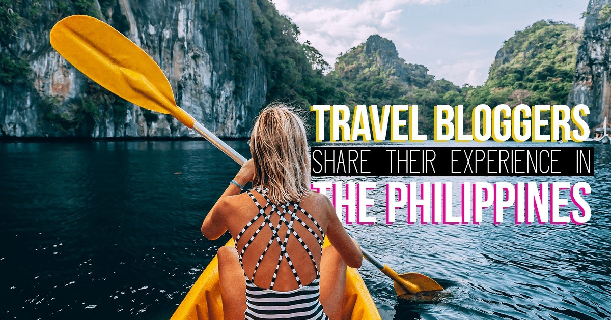 12 Foreign Travel Bloggers Share Their Travel Experience in The Philippines