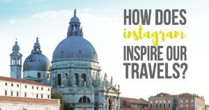 how does instagram inspire our next travel destination