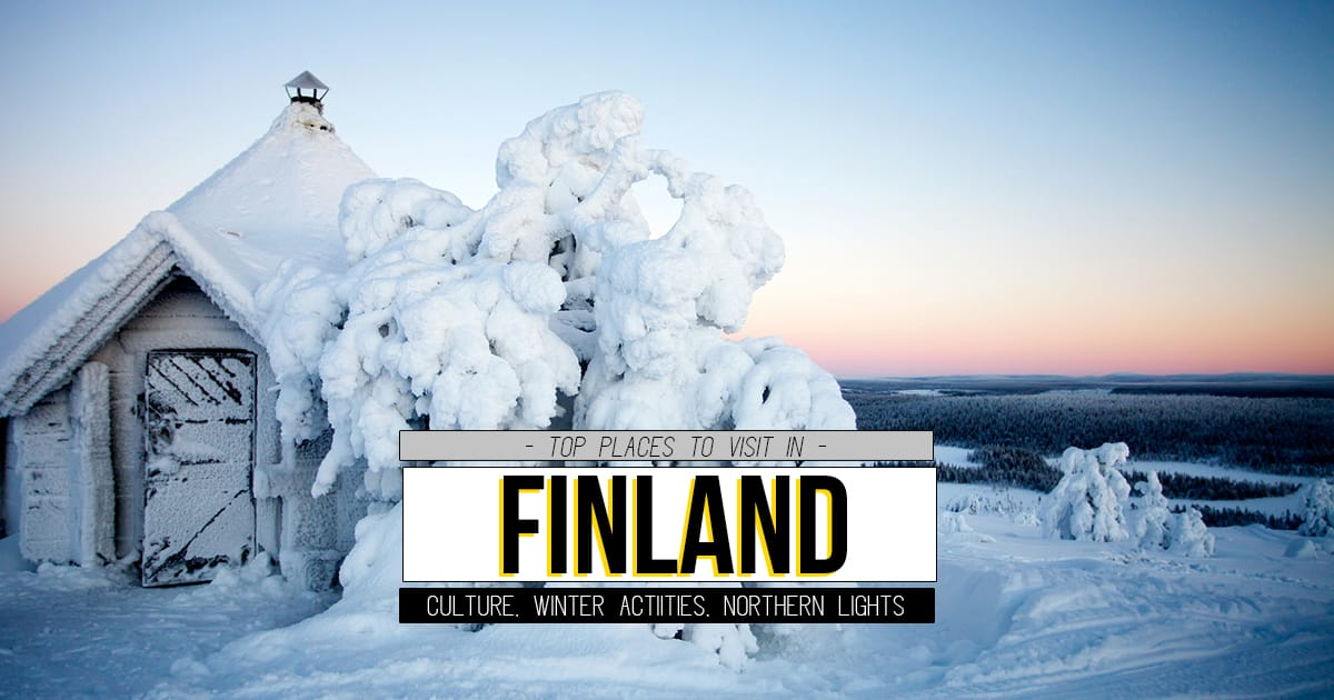 Top 18 Places to Visit in Finland (From South to North, West to East!)