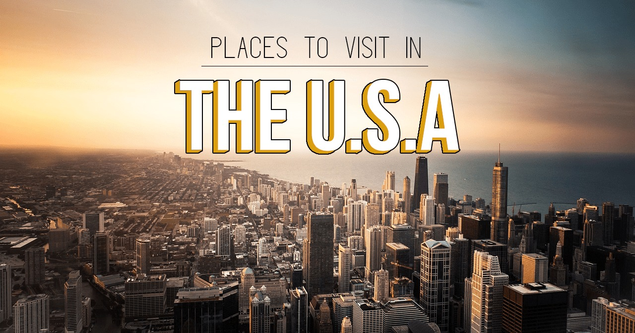 Best Places to Visit in the USA Shared by Travel Bloggers!