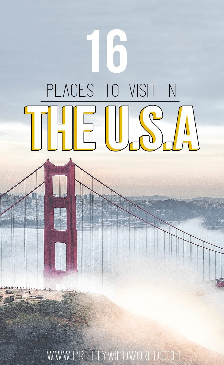 Best Places To Visit In The Usa Shared By Travel Bloggers
