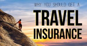 why you should get a travel insurance