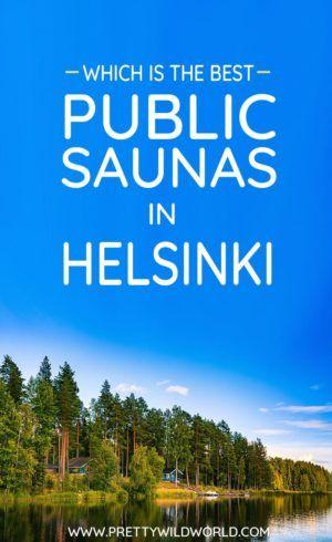 #HELSINKI #FINLAND #SAUNA #TRAVEL | Best public sauna in Helsink | Traditional sauna | steam sauna | wood sauna | electric sauna | Finnish culture | Things to do in Helsinki | Ice swimming | Things to do in Finland | Unique things to do in Helsinki | Only locals know