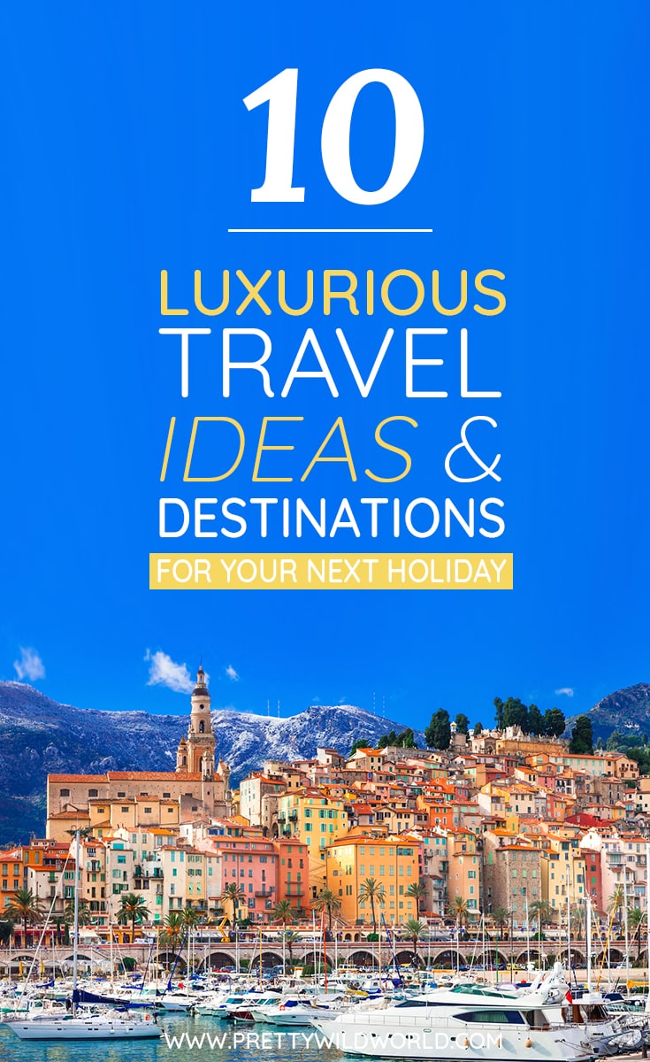 #LUXURY #TRAVEL #DESTINATIONS | Luxury travel ideas and destinations | Luxury Cruise | Travel to Finland | Arctic travel | Northern Lights | Fine dining | Noma in Denmark | Ayurvedic massage in Kerala | Visit Maldives | Trip to Tuscany | Travel to Thailand | Visit Spain | Relax in South of France | Luxury destinations