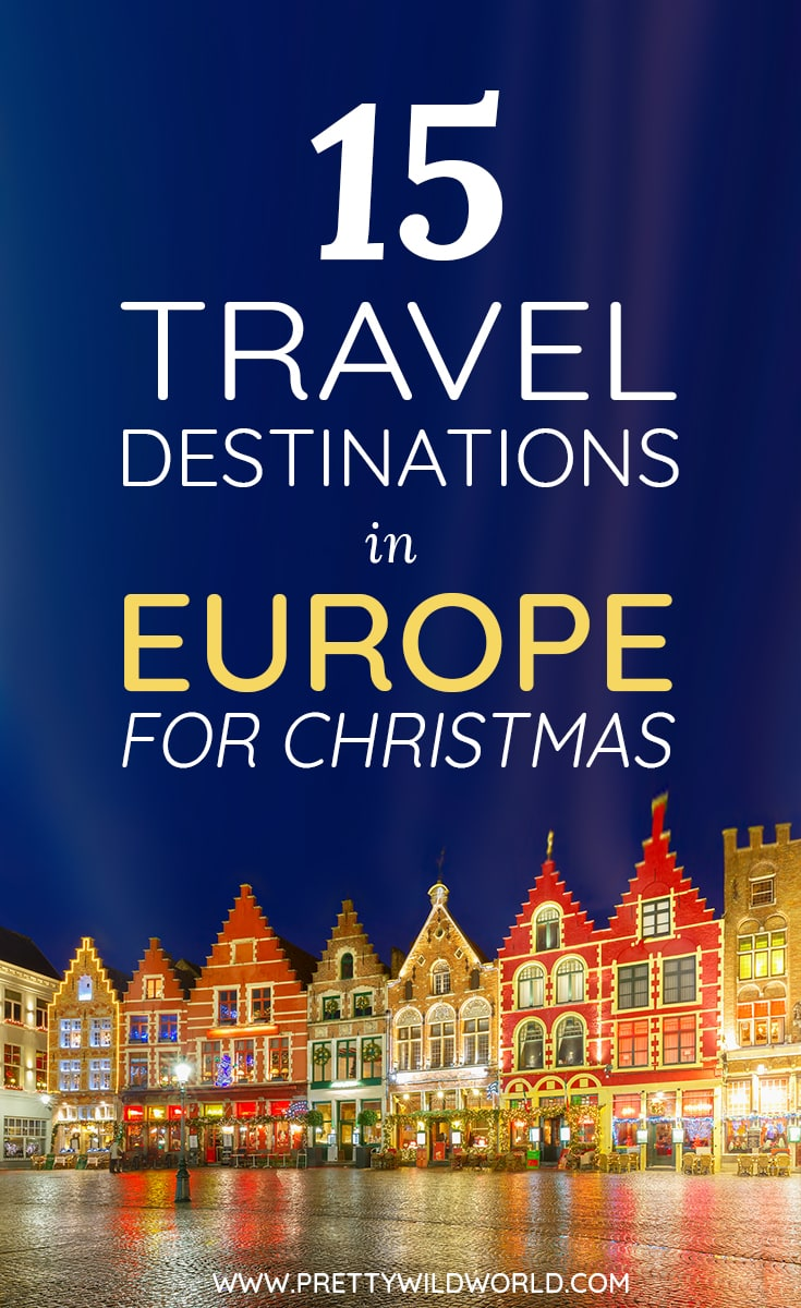 Do You Want to Spend a Magical Christmas in Europe? Here're Our ...