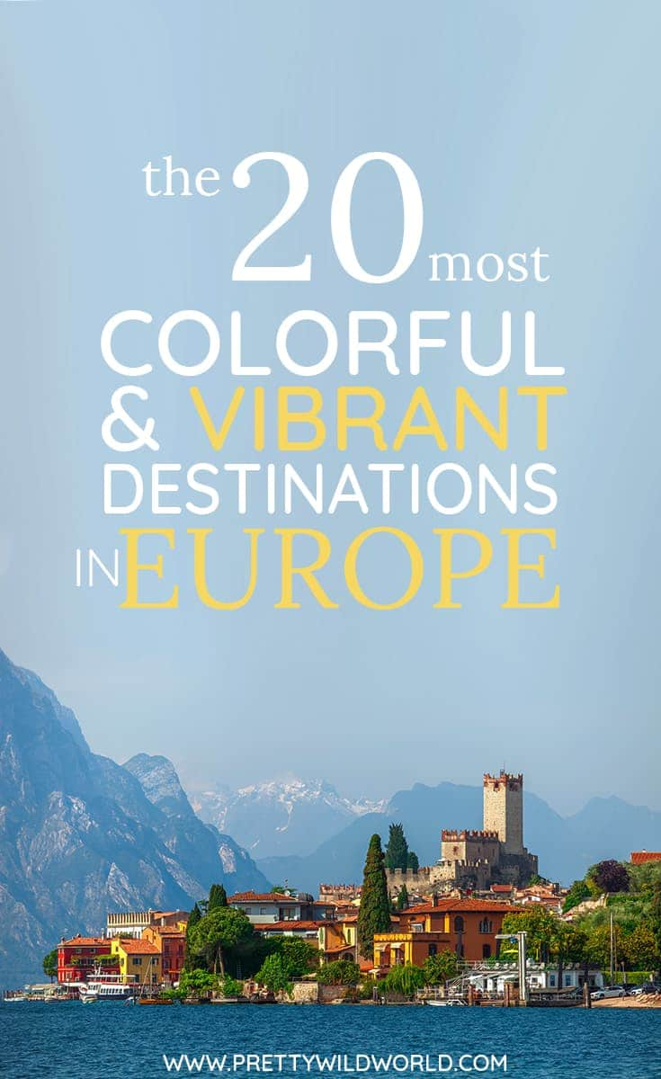 The most colorful and vibrant travel destinations in europe for Top 20 vacation destinations