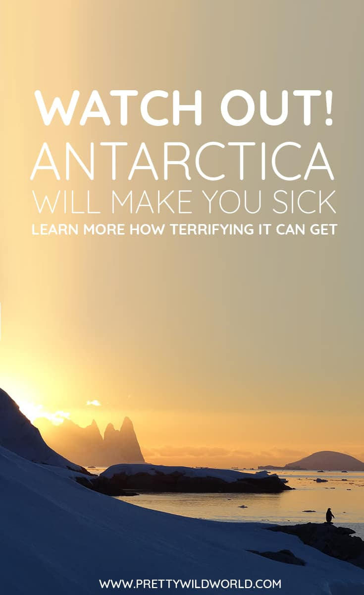Here's a hilarious attempt on why you should not go on an Antarctica trip because it will make you sick! Find out why.