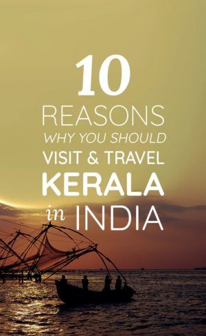 #KERALA #INDIA #TRAVEL | Do you want to visit Kerala soon but need a push of inspiration if you should? Check this post out to know more reasons why you should travel to Kerala!