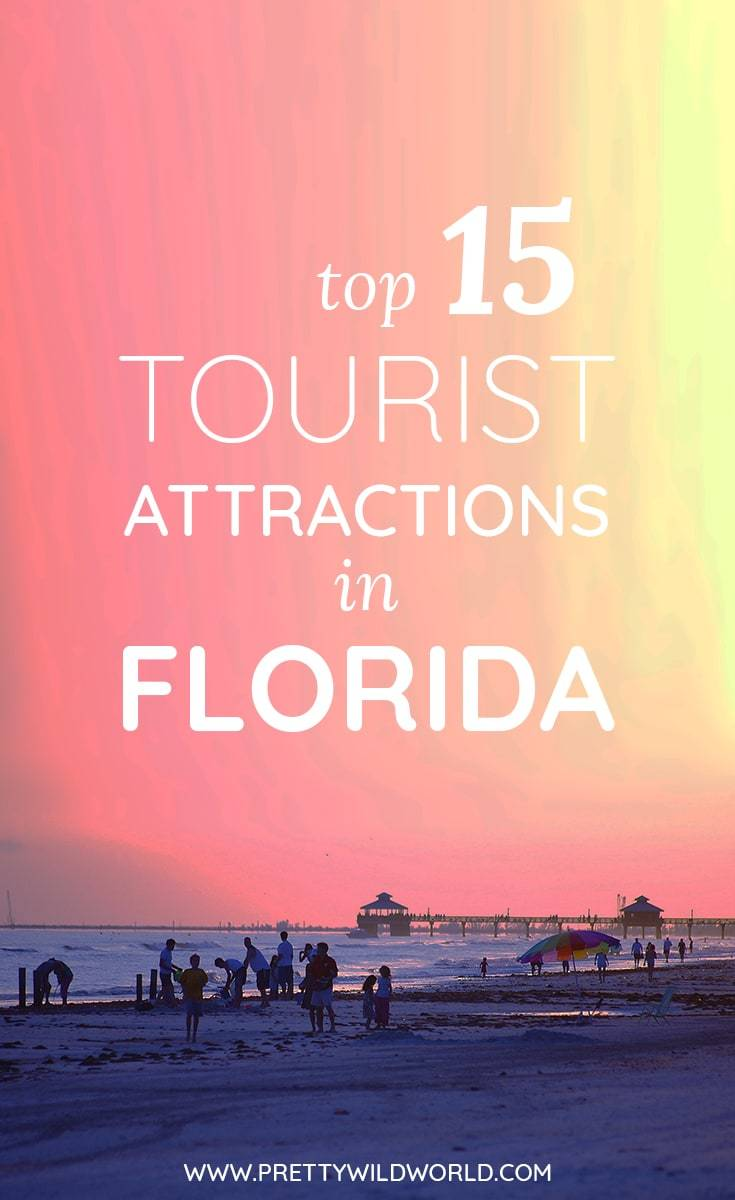 Top 15 Tourist Attractions in Florida