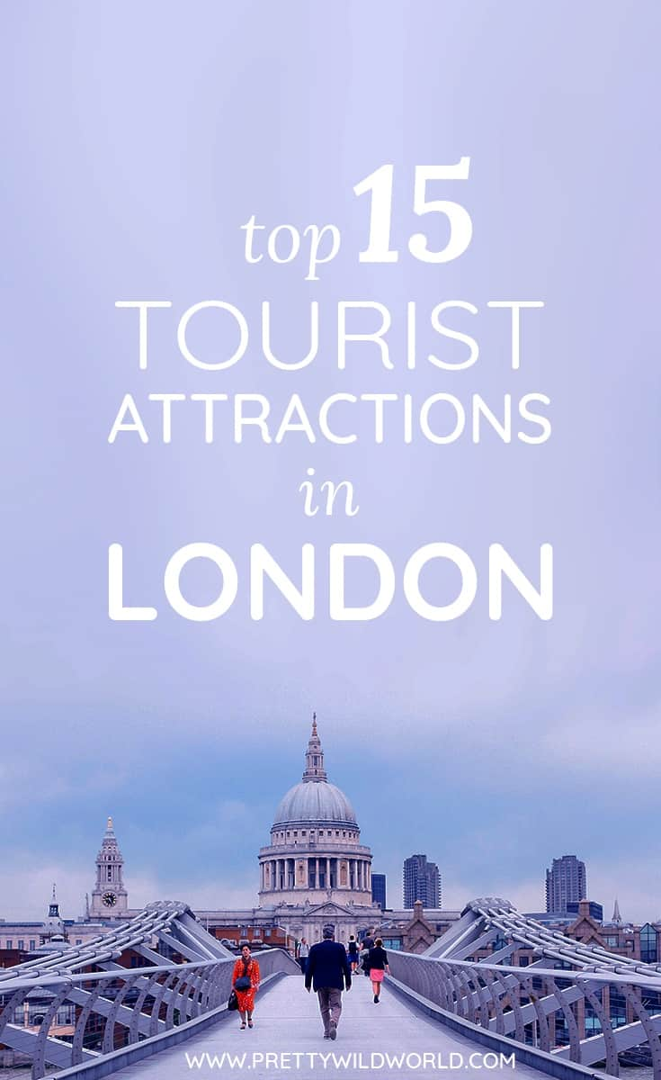 Top 15 Tourist Attractions in London