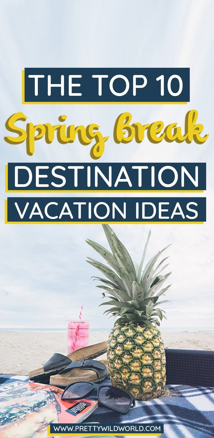 Best places to vacation for spring break-4113