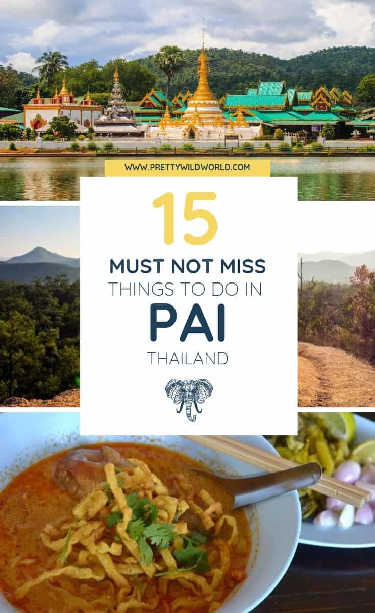 Things to do in Pai, Thailand | Interested in waterfalls, hippie vibes, good food, hot springs, hiking canyon, yoga, cafe lifestyle, and epic adventures? You must travel to Pai! Read this post now or pin it for later read. #Pai #Thailand #traveldestinations #traveltips #bucketlisttravel #travelideas #travelguide #amazingdestinations #traveltheworld
