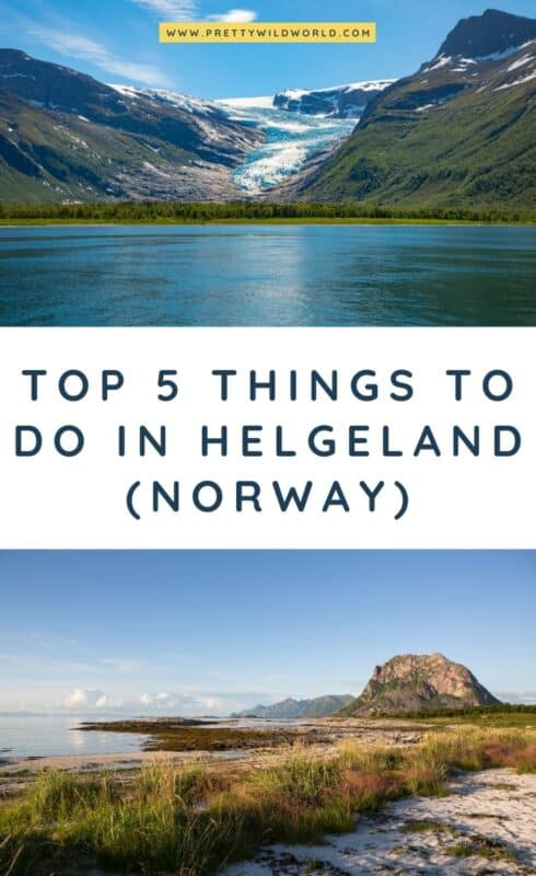 Things to do in Helgeland | things to do in norway, tromso norway winter, norway vacation, norway travel, norway travel summer, norway fjords, fjord norway, traveling norway, norway travel winter, norway trip, norway itinerary, travel to norway, helgeland norway, norway winter, visit norway, norway mountain, norway travel tips, norway travel inspiration #tromso #norway #europe #traveldestinations #traveltips #bucketlisttravel #travelideas #travelguide #amazingdestinations #traveltheworld