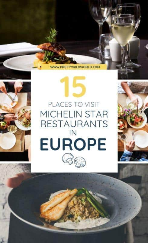 Michelin star restaurants in Europe | Where to eat in Europe? If you fancy good food with innovating ideas, awesome kitchen staff, and amazing interior design – read this post now or pin it for later read! #traveldestinations #traveltips #bucketlisttravel #travelideas #travelguide #amazingdestinations #traveltheworld