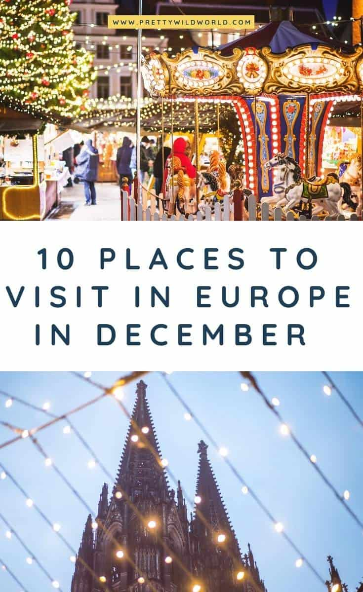 Places to visit in Europe in December | places to go in europe in december, warm places in europe in december, packing list for Europe, Christmas Markets, Cities to visit in Europe #Europe #December #traveldestinations #traveltips #travelguide #traveltheworld #bucketlisttravel #travelideas #amazingdestinations #travelhacks #december
