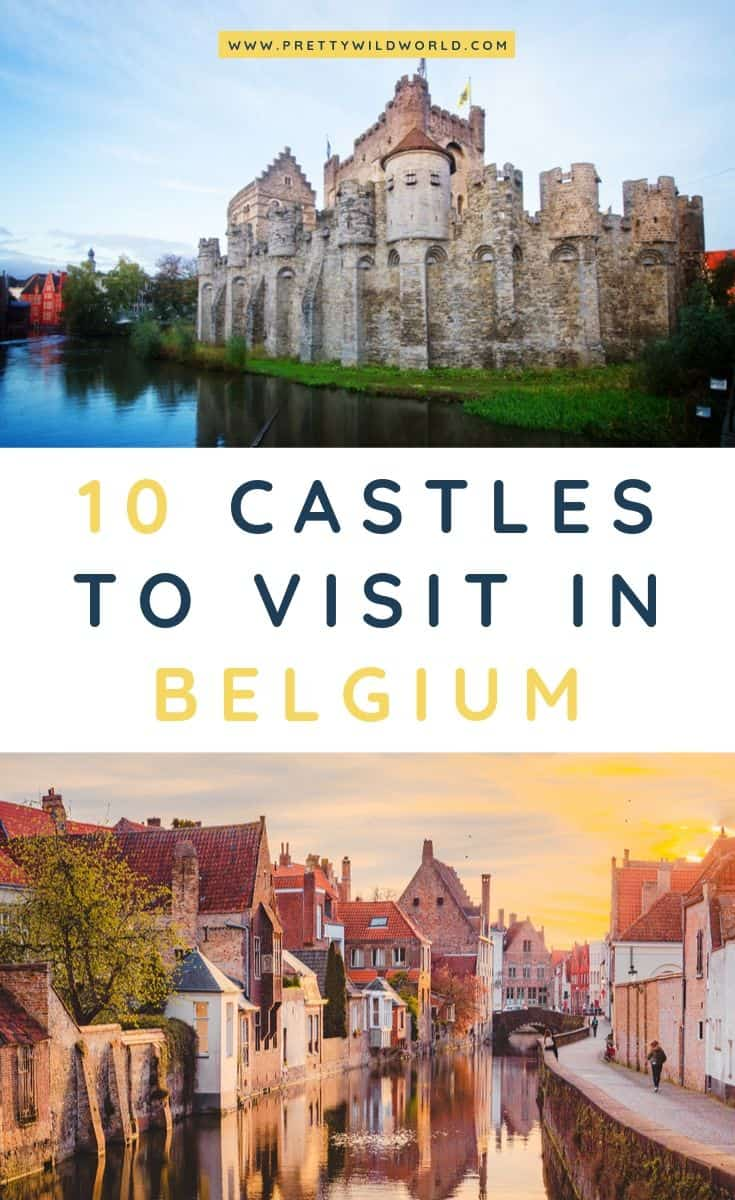 Castles in Belgium | Looking for something interesting and historical to see in Belgium other than its usual tourist attractions? Learn a bit of history and find out what are the top castles in Belgium! #belgium #europe #castles #palace #traveldestinations #traveltips #bucketlisttravel #travelideas #travelguide #amazingdestinations #traveltheworld