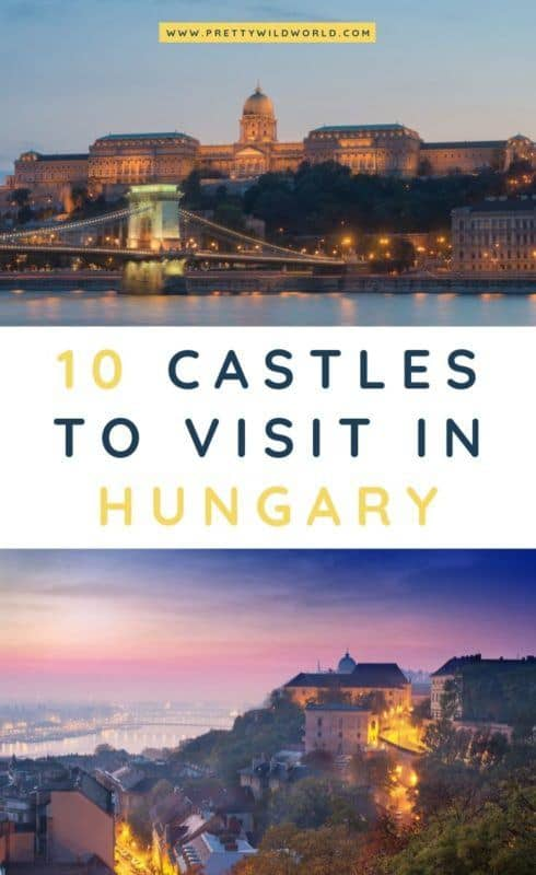 Castles in Hungary | Looking for something interesting and historical to see in Hungary other than its usual tourist attractions? Learn a bit of history and find out what are the top castles in Hungary! #hungary #europe #castles #palace #traveldestinations #traveltips #bucketlisttravel #travelideas #travelguide #amazingdestinations #traveltheworld