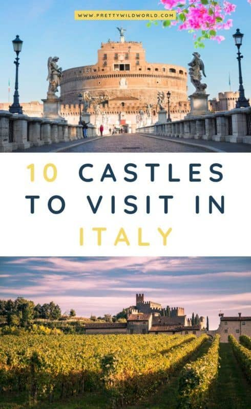 Castles in Italy | Looking for something interesting and historical to see in Italy other than its usual tourist attractions? Learn a bit of history and find out what are the top castles in Italy! #italy #europe #castles #palace #traveldestinations #traveltips #bucketlisttravel #travelideas #travelguide #amazingdestinations #traveltheworld