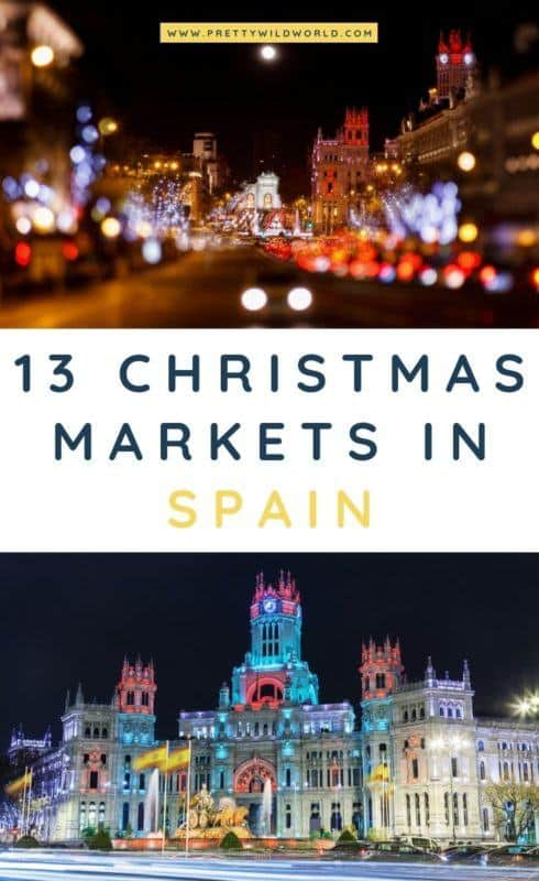 Christmas markets in Spain | Looking into visiting Spain for Christmas? Read this post now to learn more about its culture and traditions around this time of the year! #spain #europe #christmas #traveldestinations #traveltips #bucketlisttravel #travelideas #travelguide #amazingdestinations #traveltheworld
