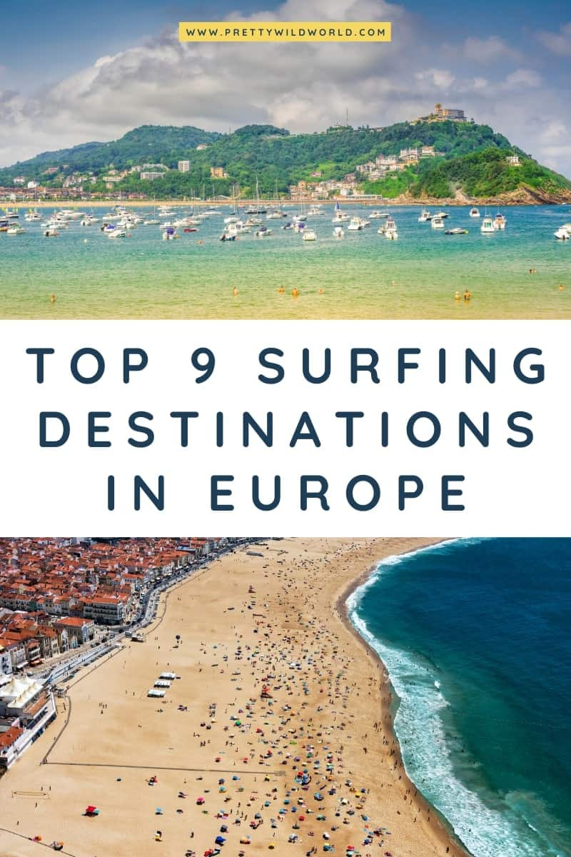 Best Surfing Destinations in Europe | If you're looking for surfing tips and surfing vacation destinations then read our posts or pin this for later read! #surfing #europe #traveldestination #traveltips #bucketlisttravel #amazingdestinations #travelideas #traveltheworld #travelguides