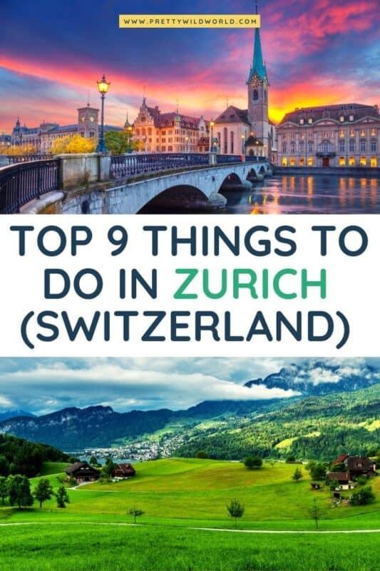 TOP 9 THINGS TO DO IN ZURICH SWITZERLAND