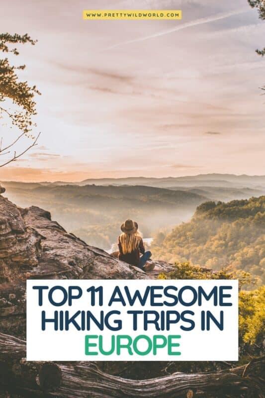 Looking for the best hiking trips in Europe? hiking in europe, hiking trips in europe, best day hikes in europe, hiking vacations europe, best 3 day hikes in europe, 5 day hikes europe, hut to hut hiking europe #europe #traveldestinations #traveltips #travelguide #travelhacks #bucketlisttravel #amazingdestinations #travelideas #traveltheworld