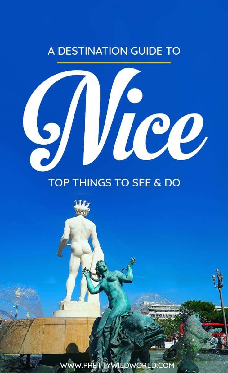 Planning a trip to the beautiful city of Nice, a beautiful city in France? Check out this first-timer's guide to Nice that includes all the top things to do in Nice, places to go in Nice, places to see in Nice, what to see in Nice, and places to stay in Nice. Save this Nice travel guide in your travel board so you'll find it later! #nice #france #europe #travel #travelblog